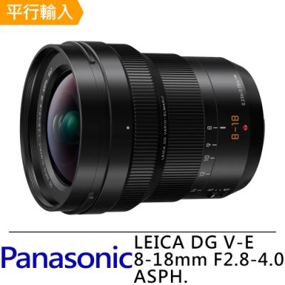 Panasonic Leica DG Vario Elmarit 8-18mm f/2.8-4.0 Asph超廣角變焦鏡頭*(平輸)