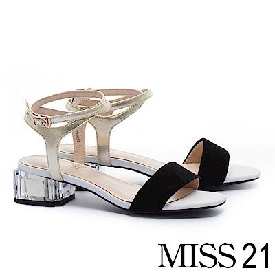 涼鞋 MISS 21 潮感撞色一字帶羊麂皮透明方高跟涼鞋-黑