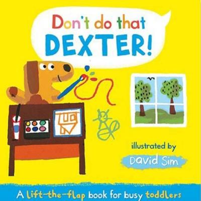 Don t Do That,Dexter! 德斯特,這樣不好喔! 精裝硬頁翻翻書