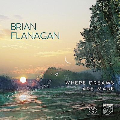 布賴恩.弗拉納根 - 造夢之處 SACD