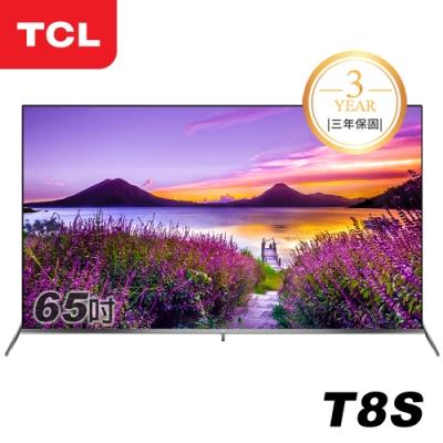 TCL 65吋T8S系列 Android 9.0 全螢幕智慧液晶顯示器