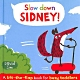 Slow Down,Sidney! 小席,慢慢來哦! 精裝硬頁翻翻書 product thumbnail 1