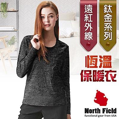 North Field 女 鈦金 遠紅外線+膠原蛋白圓領控溫強刷毛保暖衛生衣_麻黑