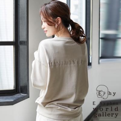 E hyphen 後刺繡標語設計素面寬鬆長袖上衣