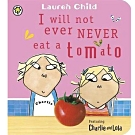 I Will Not Ever Never Eat A Tomato 我才不吃番茄呢硬頁書