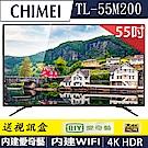 奇美CHIMEI 55吋4K HDR連網液晶顯示器 TL-55M200