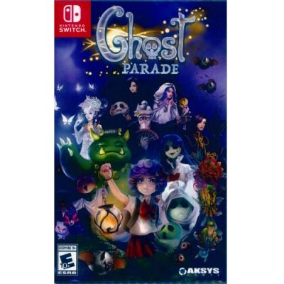 幽靈遊行 Ghost Parade - NS Switch 中英日文美版