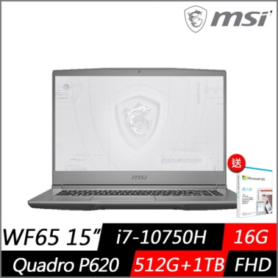 (M365組合) MSI微星 WF65 10TH 15.6吋工作站繪圖筆電(i7-10750H六核/P620 4G獨顯/16G/512G PCIe SSD+1TB/Win10 Pro)