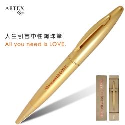 ARTEX life系列 人生引言中性鋼珠筆All you need is LOVE.