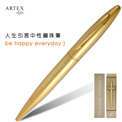 ARTEX life系列 人生引言中性鋼珠筆Be happy everyday:)