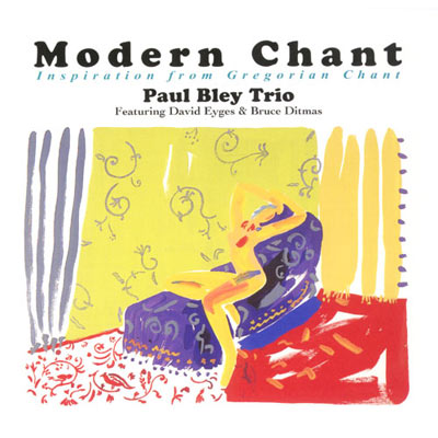 Paul Bley Trio - Morden Chant  HQCD
