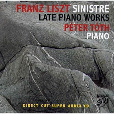 李斯特 - 晚期鋼琴作品  SACD