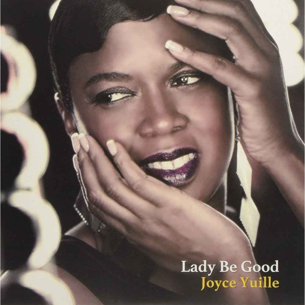 Joyce Yuille:Lady Be Good LP