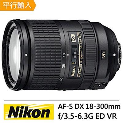 Nikon 18-300mm f/3.5-6.3G AF-S DX ED VR (平輸)