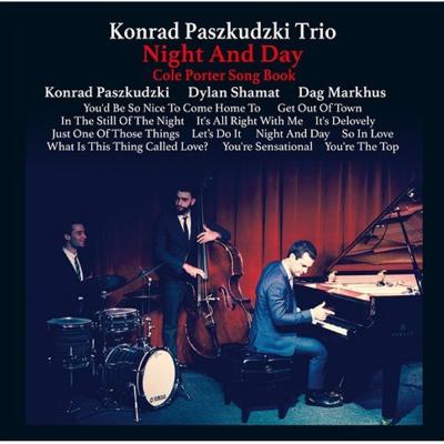Konrad Paszkudzki Trio:Night And Day CD