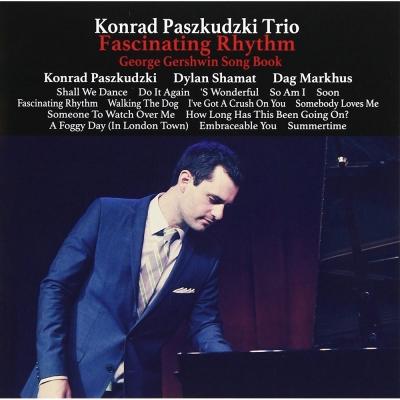 Konrad Paszkudzki Trio:Fascinating Rhythm CD