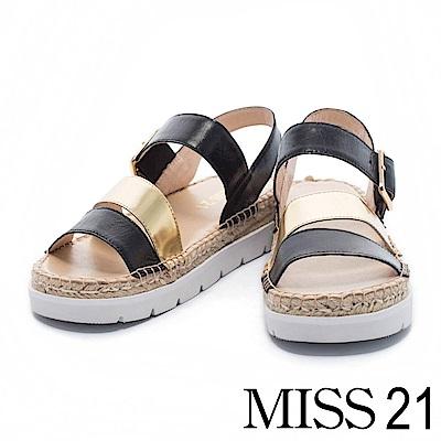 涼鞋 MISS 21 簡約迷人金屬配色牛皮厚底草編涼鞋- 黑