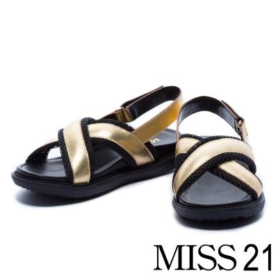 涼鞋 MISS 21 異材質拼接交叉帶厚底涼鞋-金
