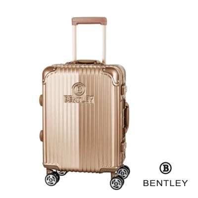 BENTLEY 20吋PC+ABS 升級鋁框拉桿輕量行李箱 香檳金