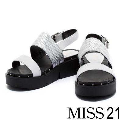 涼鞋 MISS 21 金屬撞色平行繫帶壓紋牛皮厚底涼鞋-白