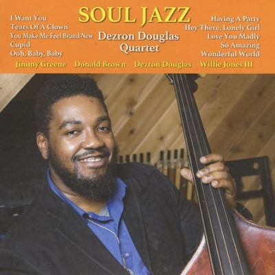 Dezron Douglas Quartet:Soul Jazz CD.