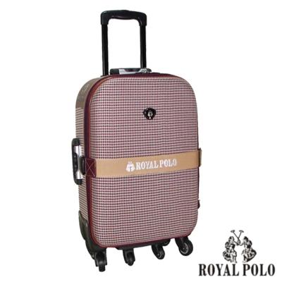 ROYAL POLO皇家保羅 20吋-時尚千鳥紋加大六輪旅行箱/行李箱