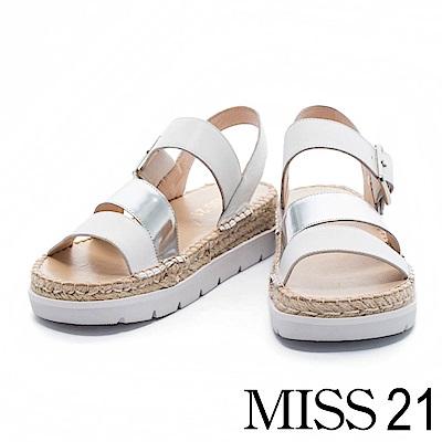 涼鞋 MISS 21 簡約迷人金屬配色牛皮厚底草編涼鞋- 白