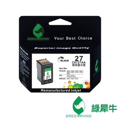 【綠犀牛】 for HP NO.27 C8727A 黑色環保墨水匣 / 適用: Deskjet 3320 / 3323 / 3325 / 3420 / 3425 / 3535 / 3550 /3650