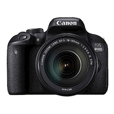 【超值組】Canon EOS 800D 18-135mm STM 變焦鏡組(公司貨)