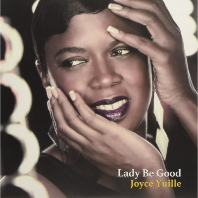 Joyce Yuille:Lady Be Good LP