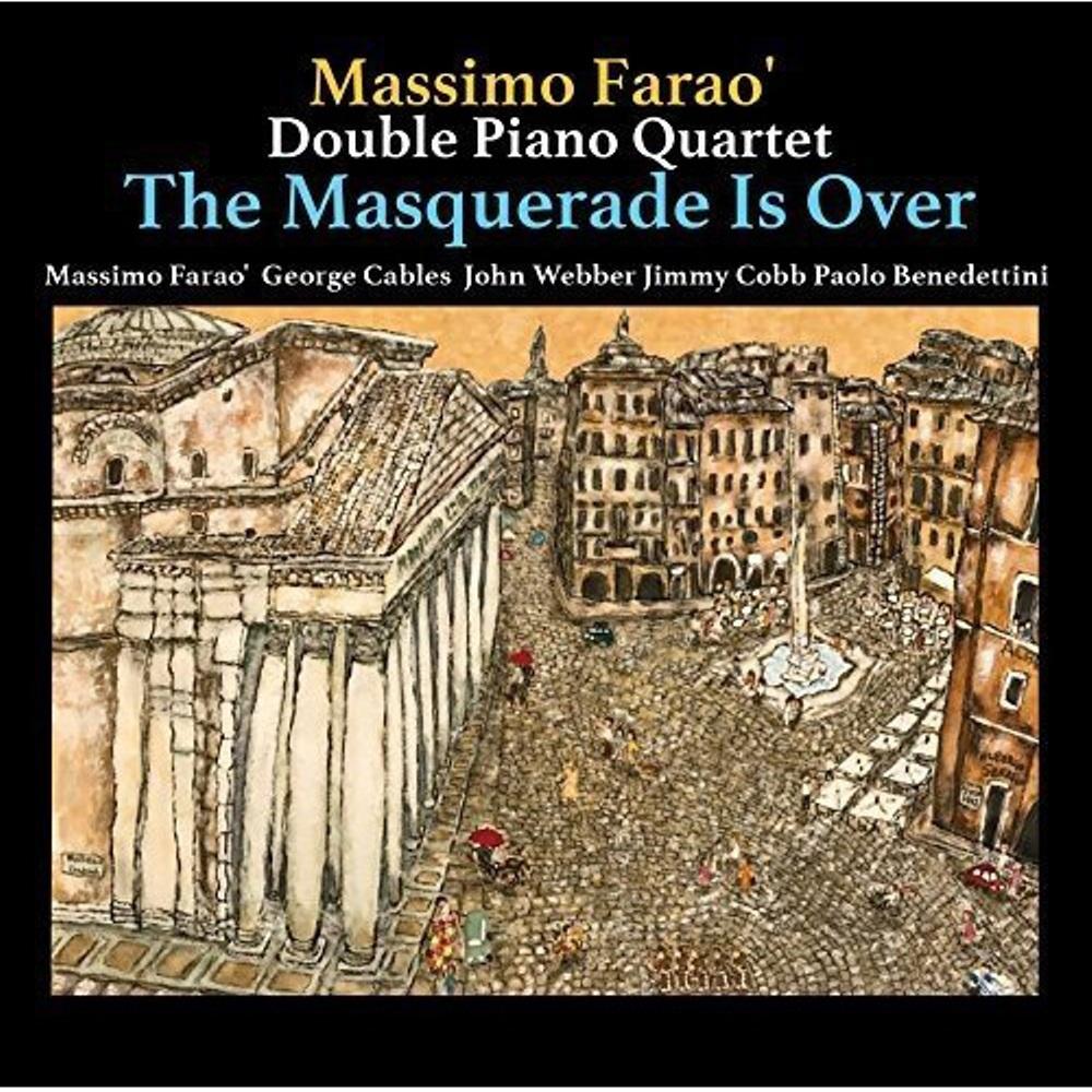 Massimo Farao':The Masquerade Is Over CD