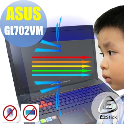 EZstick ASUS GL702 VM 專用 防藍光螢幕貼