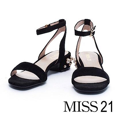 涼鞋 MISS 21 典雅迷人珍珠飾釦造型一字繫帶低跟涼鞋-黑
