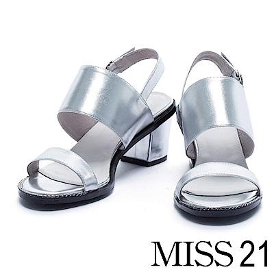 涼鞋 MISS 21 俐落質感純色寬帶牛皮低跟涼鞋-銀