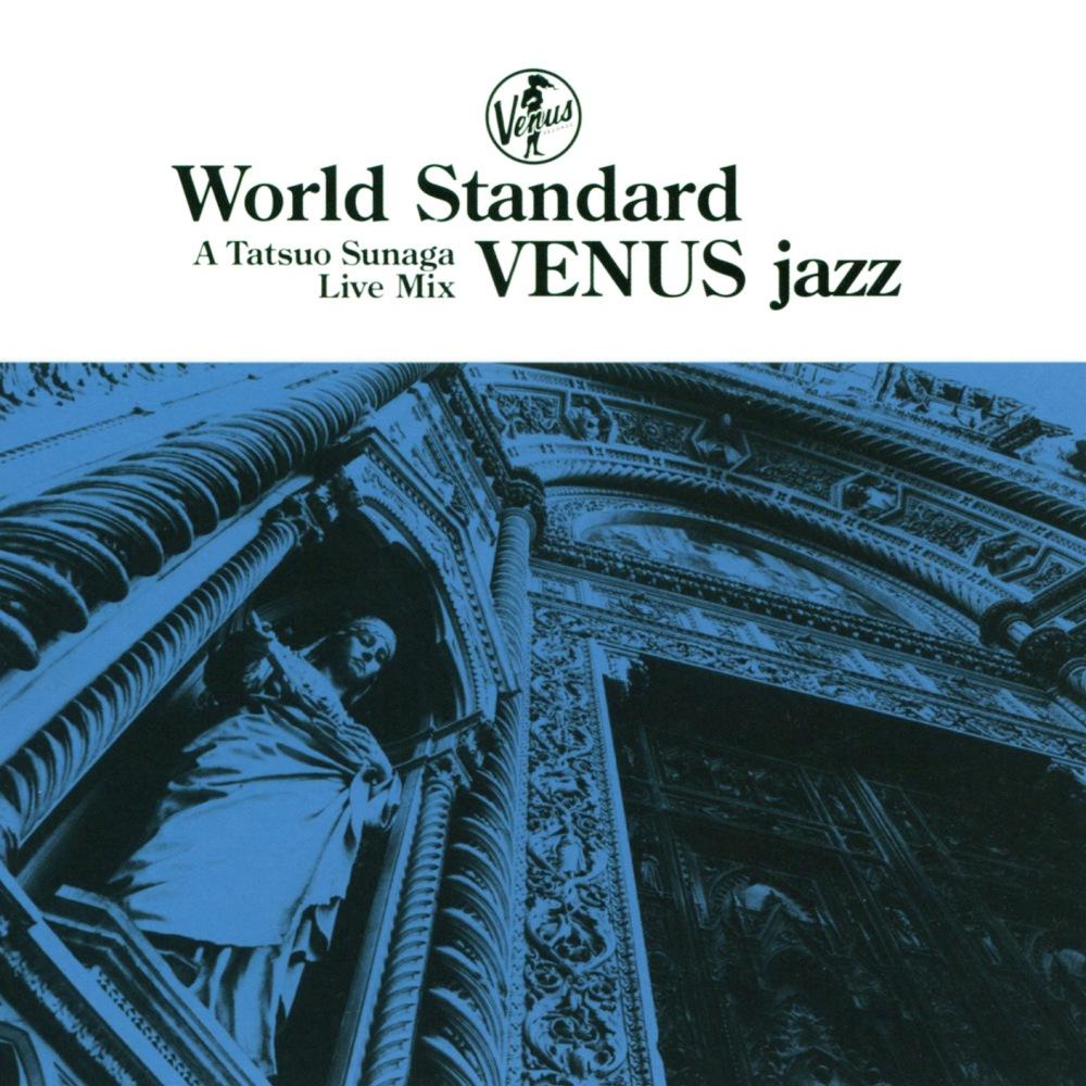 須永辰緒 - 維納斯爵士世界標準曲 CD