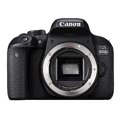 【超值組】Canon EOS 800D 單機身(公司貨)